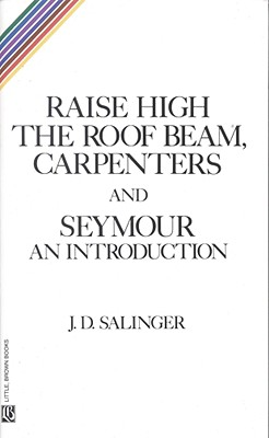 Image for Raise High the Roof Beam Carpenters and Seymour: An Introduction