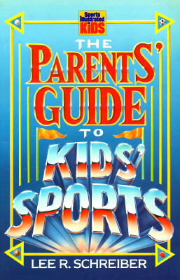 Image for PARENTS' GUIDE TO KIDS SPORTS
