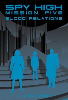 Image for Spy High Mission Five: Blood Relations