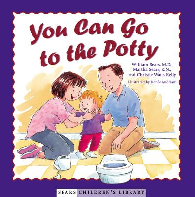 YOU CAN GO TO THE POTTY, WILLIAM SEARS