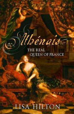 Image for Athenais: The Real Queen of France