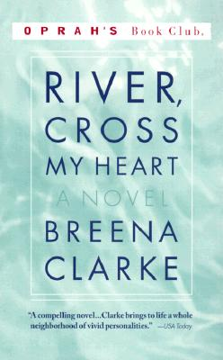 Image for River, Cross My Heart : A Novel