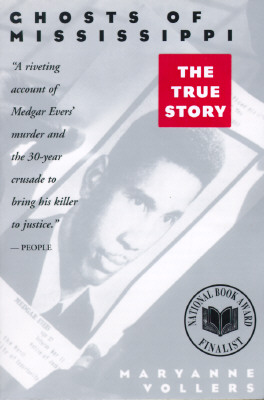 Image for Ghosts of Mississippi: The Murder of Medgar Evers, the Trials of Byron De La Beckwith, and the Haunting of the New South