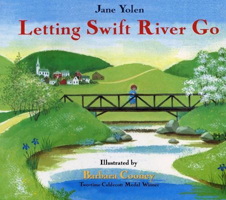 "Letting Swift River Go, ""Yolen, Jane, Cooney, Barbara"""