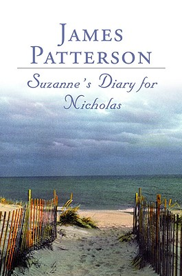 Suzanne's Diary For Nicholas, Patterson, James