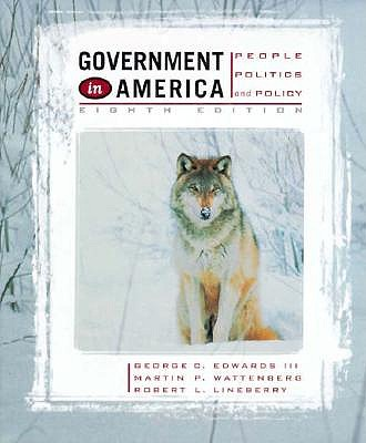 Image for Government in America: People, Politics, and Policy