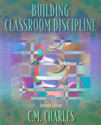 Image for BUILDING CLASSROOM DISCIPLINE SEVENTH EDITION