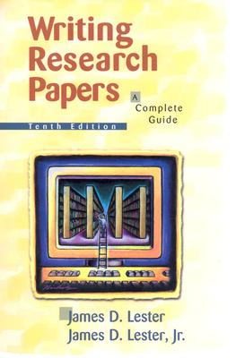Image for Writing Research Papers: A Complete Guide (Writing Research Papers (Spiral), 10th Ed)