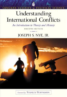 Image for Understanding International Conflicts: An Introduction to Theory and History (Longman Classics Series), Fourth Edition