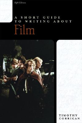 A Short Guide to Writing about Film, Corrigan, Timothy
