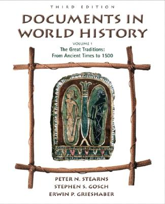 Image for Documents in World History, Volume I: From Ancient Times to 1500 (3rd Edition)