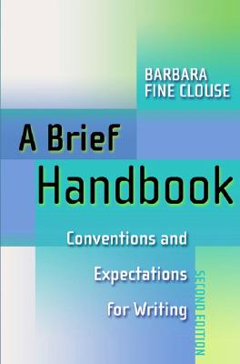 Image for A Brief Handbook: Conventions and Expectations for Writing (2nd Edition)