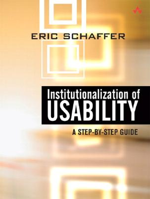 Image for Institutionalization of Usability: A Step-by-Step Guide