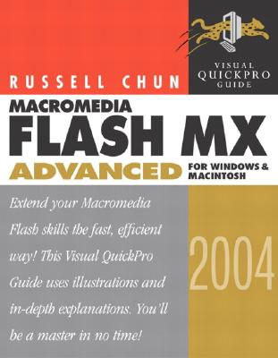 Image for Macromedia Flash MX 2004 Advanced for Windows and Macintosh: Visual QuickPro Guide