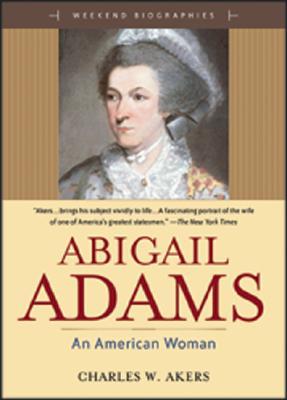 Image for Abigail Adams : An American Women