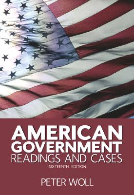 Image for American Government: Readings and Cases (16th Edition)