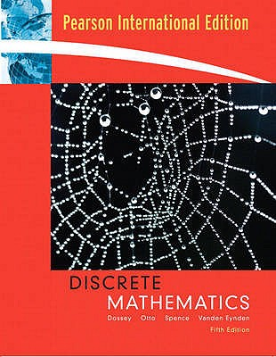 Discrete Mathematics 5th Edition Low Cost Soft Cover IE Edition, John A. Dossey (Author), Albert D. Otto (Author), Lawrence E. Spence (Author), Charles Vanden Eynden (Author)