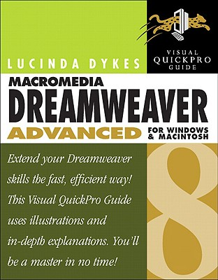 Image for Macromedia Dreamweaver 8 Advanced for Windows and Macintosh: Visual QuickPro Guide