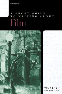 Image for A Short Guide to Writing about Film (Short Guides Series)