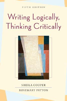 Image for WRITING LOGICALLY, THINKING CRITICALLY