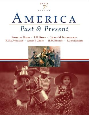 Image for America Past and Present, Brief Edition, Combined Volume (7th Edition)