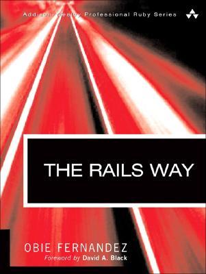 The Rails Way, Fernandez, Obie