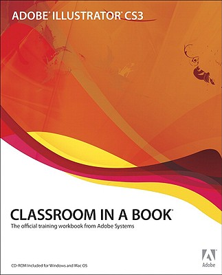 Image for Adobe Illustrator CS3 Classroom in a Book (Book & CD-ROM)