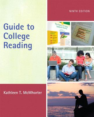 Guide to College Reading with NEW MyReadingLab with eText -- Access Card Package (9th Edition), Kathleen T. McWhorter (Author)