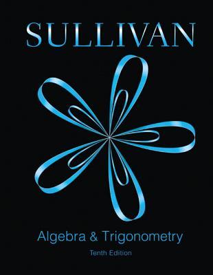 Image for Algebra and Trigonometry (10th Edition)