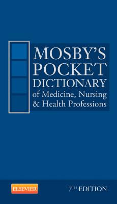 Image for Mosby's Pocket Dictionary of Medicine, Nursing & Health Professions