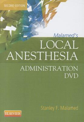 Malamed's Local Anesthesia Administration DVD, 2e, Stanley F. Malamed