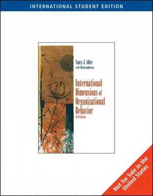International Dimensions of Organizational Behavior 5th Edition Low Cost Soft Cover IE Edition, Nancy J. Adler, Allison Gundersen