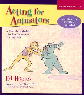 Image for ACTING FOR ANIMATORS: A COMPLETE GUIDE TO PERFORMANCE ANIMATION
