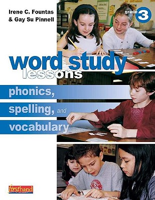 Image for Word Study Lessons: Phonics, Spelling, and Vocabulary Grade 3