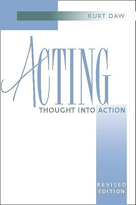 Image for Acting: Thought into Action, Revised Edition