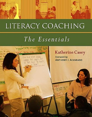 Image for Literacy Coaching: The Essentials