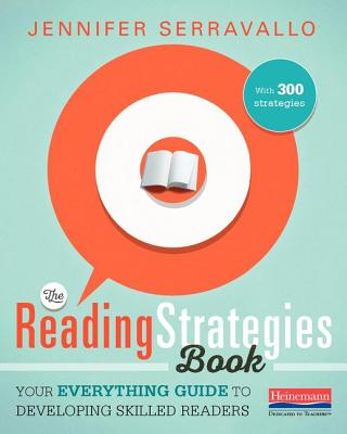 Image for The Reading Strategies Book: Your Everything Guide to Developing Skilled Readers