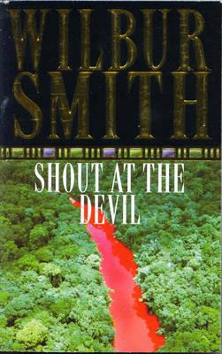 Shout at the Devil, Smith, Wilbur