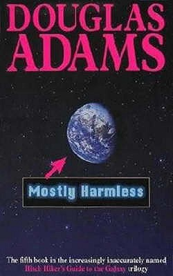 MOSTLY HARMLESS, Adams, Douglas