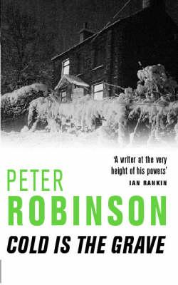 Cold Is the Grave, Robinson, Peter