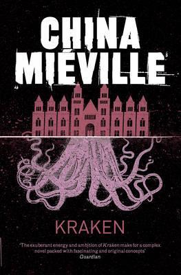 Kraken: An Anatomy, China Miéville