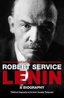 Lenin: A Biography, Robert Service