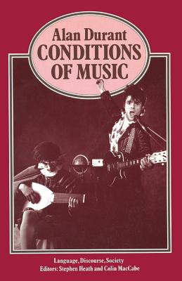 Image for Conditions of Music (Language, Discourse, Society)