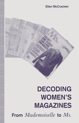 """Image for Decoding Women's Magazines : From """"Mademoiselle"""" to """"Ms"""""""