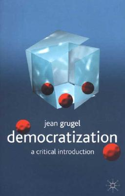 Image for Democratization: A Critical Introduction