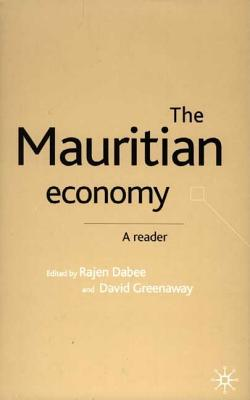 Image for The Mauritian Economy: A Reader