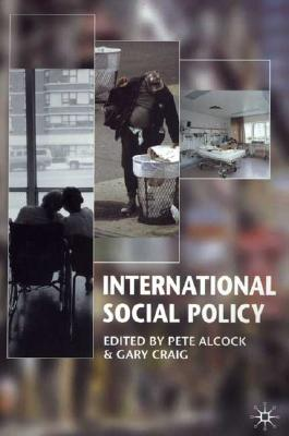 Image for International Social Policy: Welfare Regimes in the Developed World