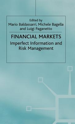 Image for Financial Markets: Imperfect Information and Risk Management (Central Issues in Contemporary Economic Theory and Policy)
