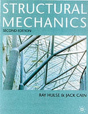 Structural Mechanics, Hulse, R.; Cain, Jack