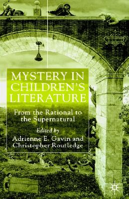 Image for Mystery in Children's Literature: From the Rational to the Supernatural
